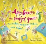 Apenkooien en propjes gooien | afwisselende bundel verhalen en versjes over school | 4-8 jaar