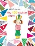 Nog 100 nachtjes slapen (Milja Praagman) | Prentenboek van het Jaar 2013