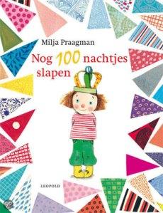 Nog 100 nachtjes slapen (Milja Praagman)