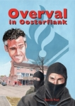 Overval in Oosterflank (Ben de Raaf)