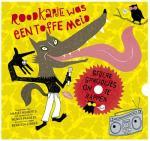Roodkapje was een toffe meid (auteur: Marjet Huiberts, illustrator: Wendy Panders)