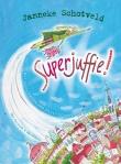 Superjuffie! | supergrappig boek over juf Josje die superkrachten krijgt als ze een krijtje eet | 8-10 jaar