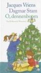 O, dennenboom (auteur: Jacques Vriens, illustrator: Dagmar Stam)