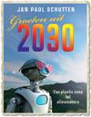 Groeten uit 2030