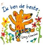Ik ben de beste | een van de tien mooiste en leukste prentenboeken van het jaar | 3 t/m 6 jaar