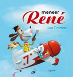 Meneer Rene | een prentenboek over surrealisme | vanaf circa 4 jaar
