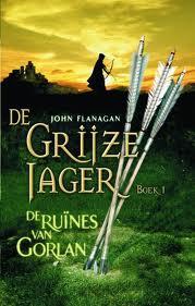 De ruines van Gorlan, deel 1 van De Grijze Jager (John Flannagan)