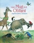 Van Mug tot Olifant (Ingrid & Dieter Schubert)