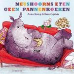 Neushoorns eten geen pannenkoeken (Anna Kemp en Sara Ogilvie)