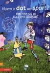 Noem je dat een sport? Leesdoeboek van Erik van Os, Elle van Lieshout en Georgien Overwater