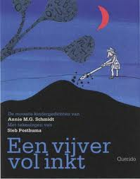 Een vijver vol inkt (Annie M.G. Schmidt & Sieb Posthuma)