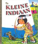 De kleine indiaan (Gouden Boekje)