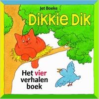 Vier verhalenboek Dikkie Dik (Jet Boeke)