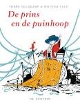 De prins en de puinhoop (Tjibbe Veldkamp en Wouter Tulp)