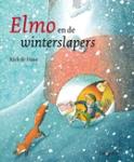 Elmo en de winterslapers (Rick de Haas)