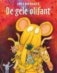 De  gele  olifant Loes Riphagen