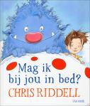 Mag ik bij jou in bed Chris Riddell