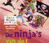 De ninja's van de overkant (Reggie Naus en Mark Janssen)