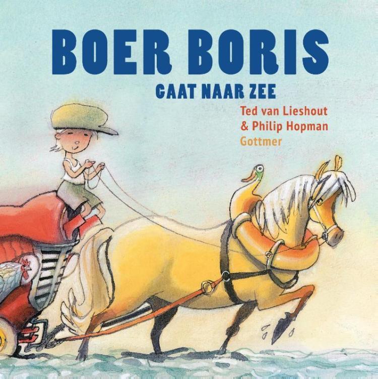 Boer Boris gaat naar zee Ted van Lieshout Philip Hopman