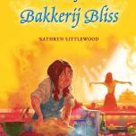 De waanzinnige wedstrijd van Bakkerij Bliss (Kathryn Littlewood)