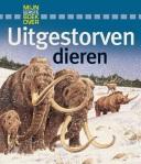 Mijn eerste boek over uitgestorven dieren